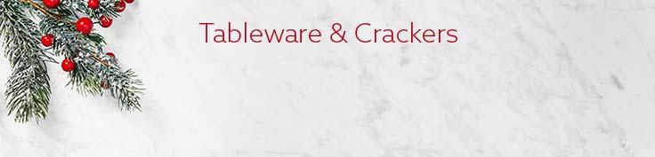 Tableware & Crackers