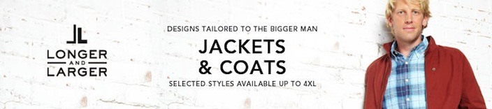 Longer and Larger Jackets and Coats