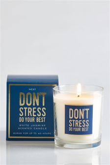 Don't Stress And Do Your Best Sentiment Candle