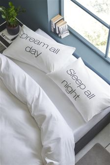 Set Of 2 Dream All Day Sleep All NIght Novelty Pillowcases