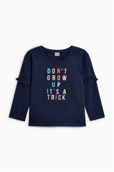 Don't Grow Up T-Shirt (3mths-6yrs)