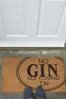No Gin Not Coming In Doormat