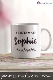Personalised Bridesmaid Mug By Loveabode