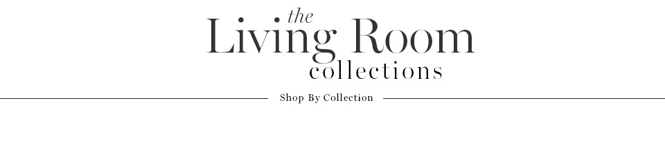 The Living Room Collections
